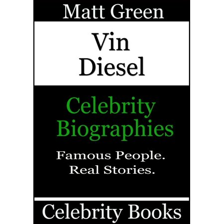 Vin Diesel: Celebrity Biographies - eBook