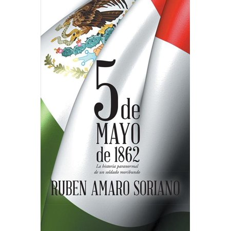 Cinco De Mayo De 1862 - eBook](Cinco De Mayo Costume Ideas)