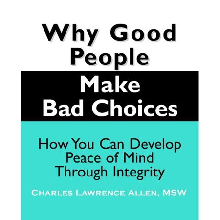 Why Good People Make Bad Choices - eBook - Why Is Halloween Bad
