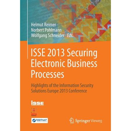 ISSE 2013 Securing Electronic Business Processes : Highlights of the Information Security Solutions Europe 2013