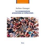 La cooperazione presentata ai millennials - eBook