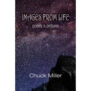 Images from Life: Poetry and Pictures (Paperback)
