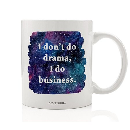 I Don't Do Drama I Do Business Quote Mug, No Drama Llama Drama-Free Calm Chill Make Money Stay Focused Birthday Christmas Gift Idea Friend Mom Coworker Niece Daughter 11oz Coffee Cup Digibuddha