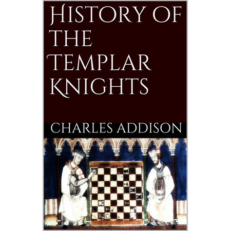 History of the Templars Knights - eBook