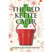 The Red Kettle Caper - eBook
