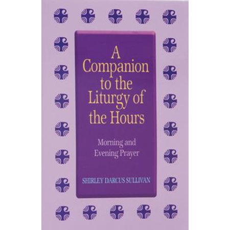 Companion to the Liturgy of the Hours (Paperback)