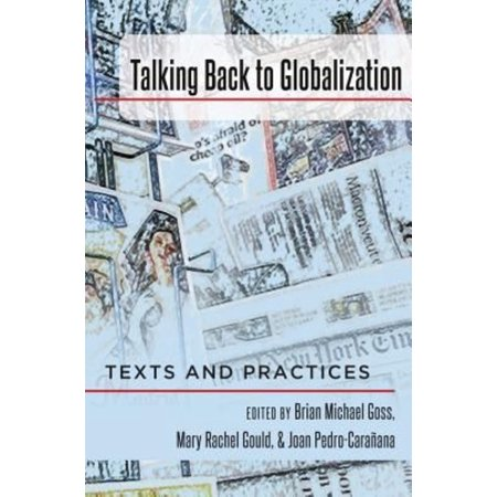 Talking Back To Globalization  Texts And Practices
