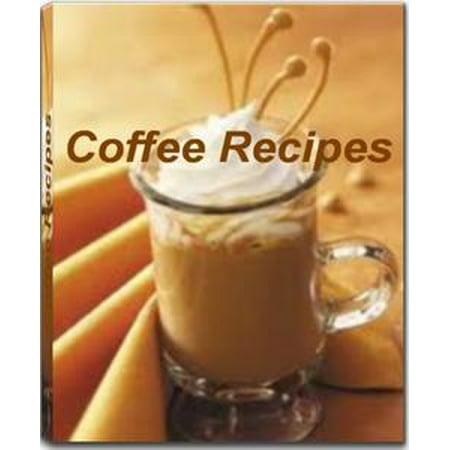 Coffee Recipes - eBook (Halloween Coffee Recipe)