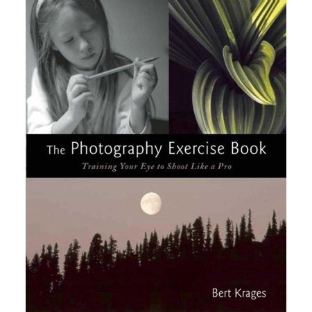 The Photography Exercise Book : Training Your Eye to Shoot Like a Pro (250+ color photographs make it come to life)](Make Halloween Photo Shoot)