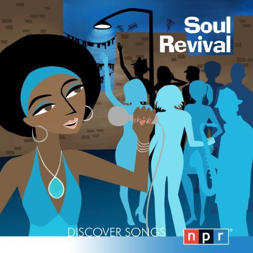 Npr Discover Songs: Soul Revival / Various
