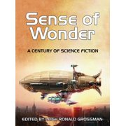 Sense of Wonder: A Century of Science Fiction - eBook