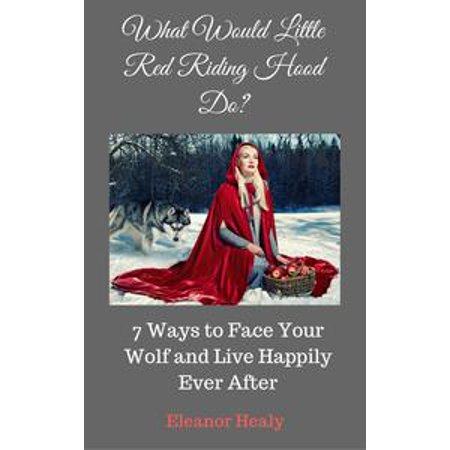 What Would Little Red Riding Hood Do? 7 Ways to Face Your Wolf and Live Happily Ever After - - Red Riding Hood And Wolf Couple Costume