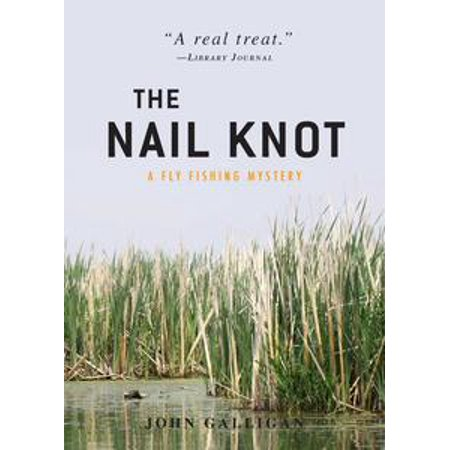 - The Nail Knot - eBook