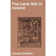 The Land-War in Ireland - eBook