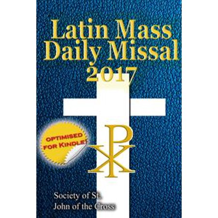 The Latin Mass Daily Missal: 2017 in Latin & English, in Order, Every Day - eBook - Daily Bumps Halloween 2017