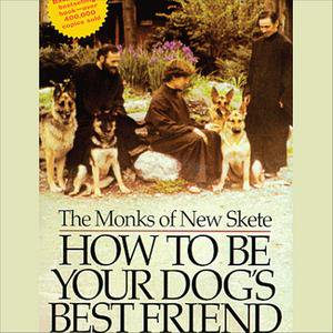 How to Be Your Dog's Best Friend - Audiobook