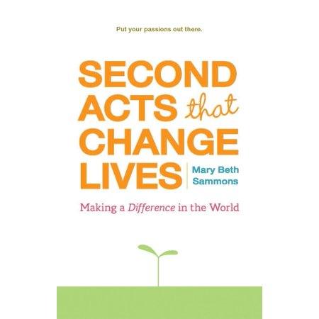 Second Acts That Change Lives : Making a Difference in the World (Paperback) Learn How to Begin Again and Take Charge of Your LifeThis book will inspire and motivate you to hit that restart button with incredible stories of midlife trailblazers that not only changed their livesbut the lives of others as well.Restart your life. If you find yourself feeling in need of an intervention because your life and goals seem to have taken a back seatwhether it be from your career, family, or general burnoutthen look no further. This motivational book takes you through the inspiring stories of those who have found new purpose in their lives.For readers of self-help books. This book will help you realize your potential, and encourage you to begin again as you watch your dreams begin to manifest. Second Acts That Change Lives offers self-help through invaluable life-lessons thanks to the numerous individuals who provide their experiences of how they not only changed their lives, but also changed others. This amazing and inspiring collection of stories will help: Serve as a critical intervention to kickstart your new path in lifeBuild your self-esteem and help you stay focused on your goalsGuide you to make the change you want to see in yourselfand the worldIf you're looking for self help books for women, self help books for men, or motivational booksor if you enjoyed books like Your Second Act, Life Is in the Transitions, or It's Never Too Late to Begin Againthen you'll love Second Acts That Change Lives.
