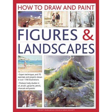 How To Paint Fiberglass (How to Draw and Paint Figures & Landscapes : Expert Techniques, and 70 Exercises and Projects Shown in Over 1700 Illustrations )