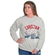 Jesus Sweat Shirt Sweatshirt For Womens Christian Gals Worry Less Pray More Religious
