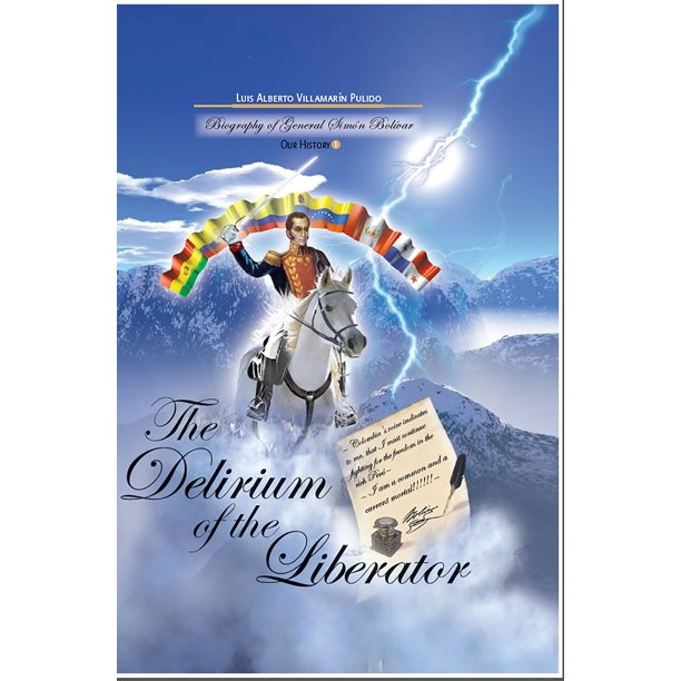 The Delirium of the Liberator - eBook