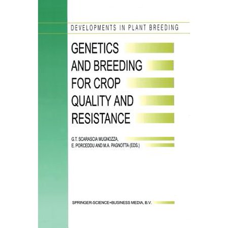 Genetics and Breeding for Crop Quality and Resistance : Proceedings of the XV Eucarpia Congress, Viterbo, Italy, September 20-25, (Quality Italian)