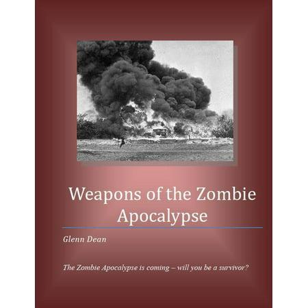 Weapons of the Zombie Apocalypse - eBook