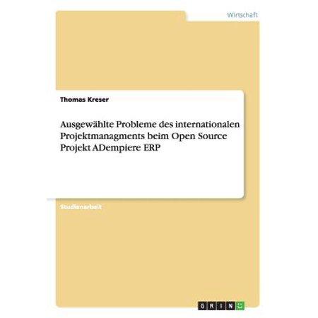 Ausgewahlte Probleme Des Internationalen Projektmanagments Beim Open Source Projekt Adempiere