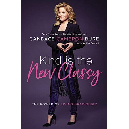 Kind Is the New Classy: The Power of Living Graciously - image 1 de 1