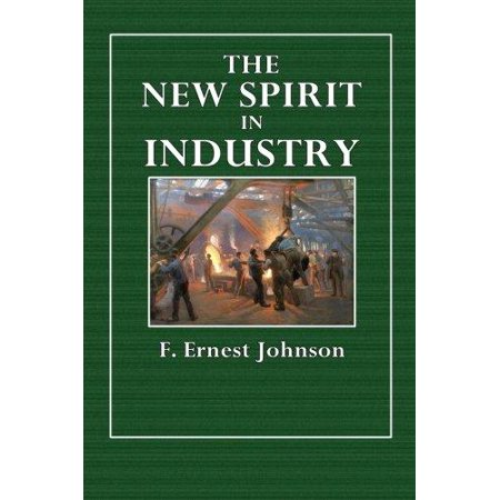 The New Spirit In Industry
