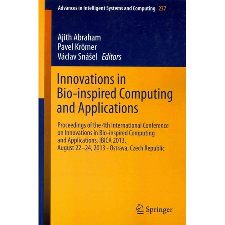 Innovations In Bio Inspired Computing And Applications
