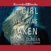 The Girl Who Was Taken - Audiobook