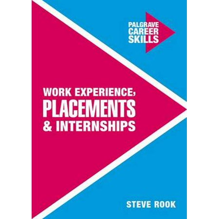 Career Skills: Work Experience, Placements and Internships