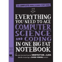 Everything You Need to Ace Coding and Computer Science in One Big Fat Notebook - Paperback