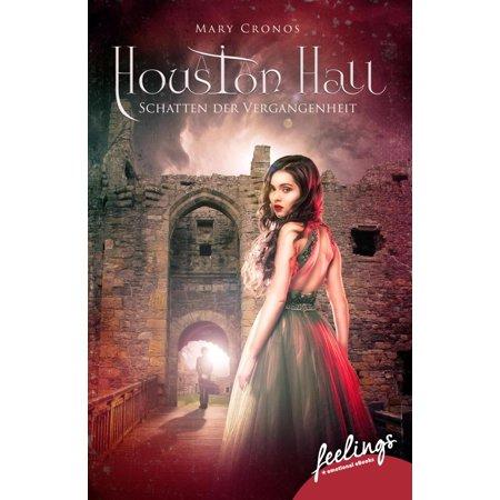 Houston Hall - Schatten der Vergangenheit - eBook - Houston Hall Halloween Party