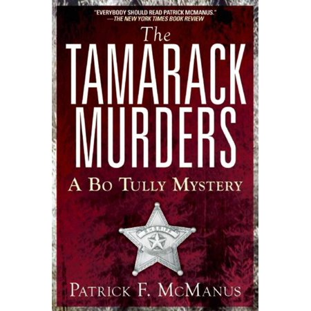 Dot & Bo Reviews (The Tamarack Murders : A Bo Tully)