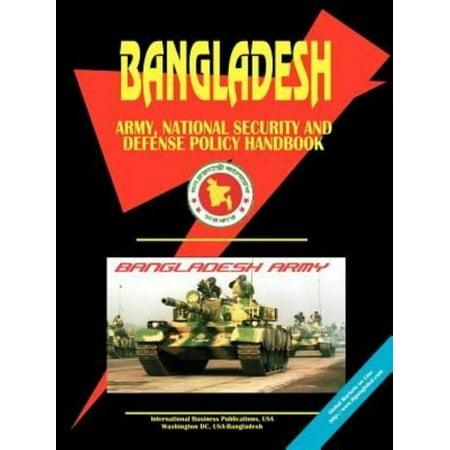 Bangladesh Army  National Security And Defense Policy Handbook