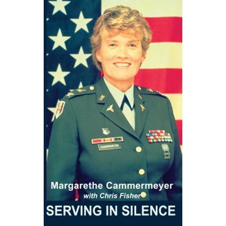 Serving In Silence - eBook (Serving In Silence The Margarethe Cammermeyer Story)