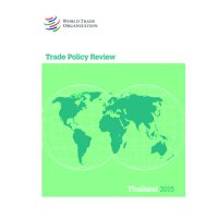 Trade Policy Review 2015: Thailand: Thailand (Paperback)