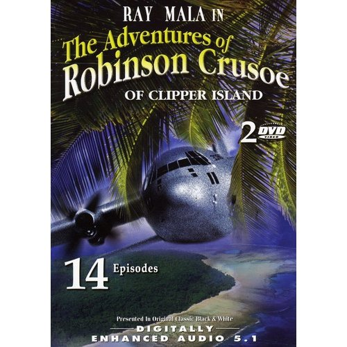 The Adventures Of Robinson Crusoe Of Clipper Island