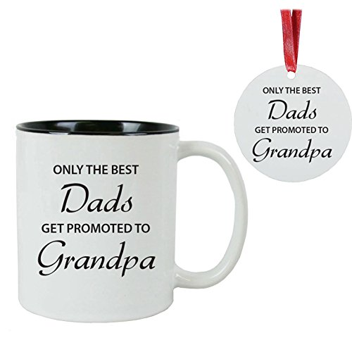 Only the Best Dads Get Promoted to Grandpa 11 oz White Ceramic Coffee Mug (Black), Christmas Ornament, Giift Box