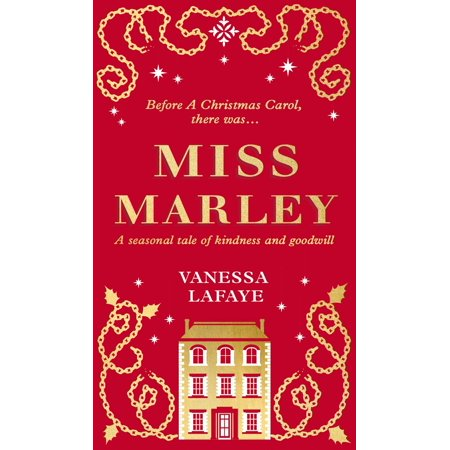 Miss Marley: A Christmas ghost story - a prequel to A Christmas Carol - eBook ()