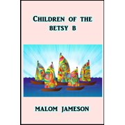 Children of the Betsy B - eBook