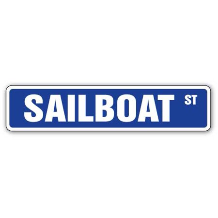 SAILBOAT Street Sign beach nautical decor sail boats   Indoor/Outdoor   24
