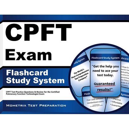 - CPFT Exam Flashcard Study System: CPFT Test Practice Questions & Review for the Certified Pulmonary Function Technologist Exam