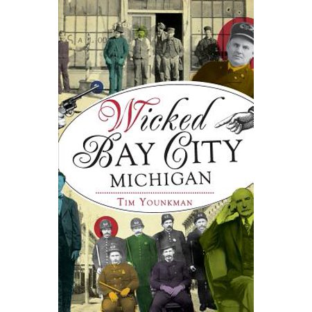 Wicked Bay City, Michigan for $<!---->