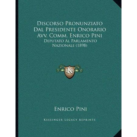 Discorso Pronunziato Dal Presidente Onorario Avv. Comm. Enrico Pini: Deputato Al Parlamento Nazionale (1898) - image 1 of 1