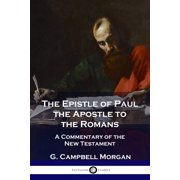 The Epistle of Paul the Apostle to the Romans (Paperback)