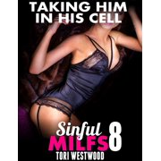 Taking Him In His Cell : Sinful Milfs 8 - eBook