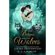 The Platypus And Her Wolves - eBook