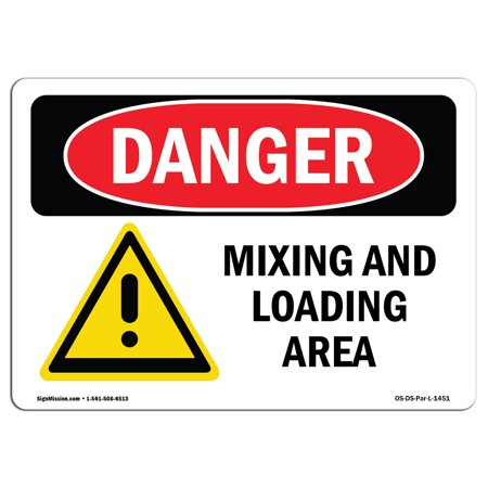 OSHA Danger Sign Mixing And Loading Area 10 X 7 Decal Protect Your Bu